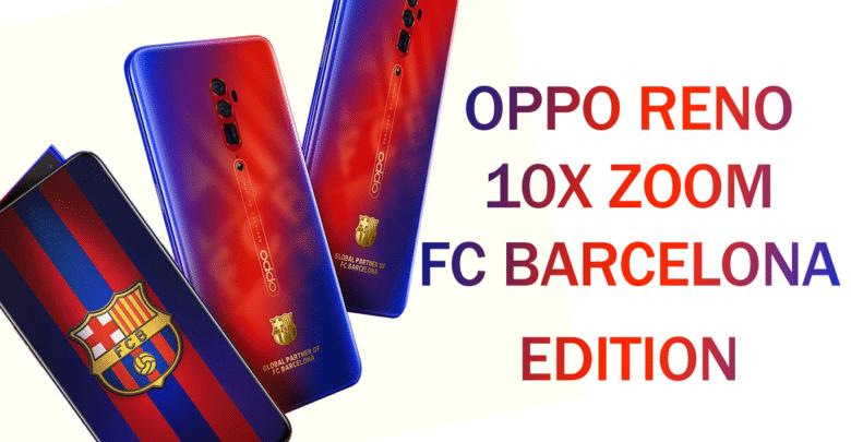 أوبو تعلن عن إصدار Reno 10X Zoom FC Barcelona