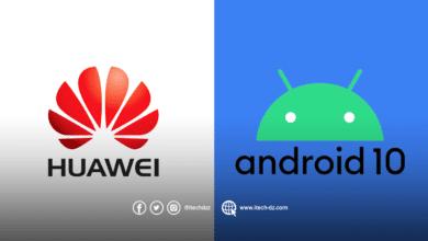 معظم طرز هواوي ستحصل على تحديث Android 10 في 2020
